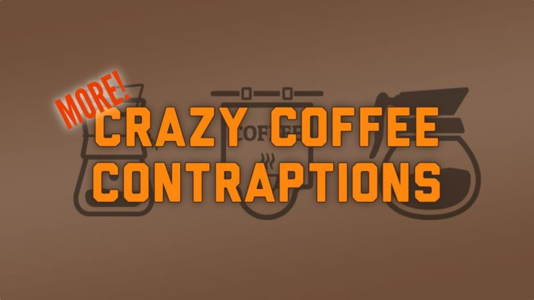 Seven (More) Crazy Coffee Contraptions